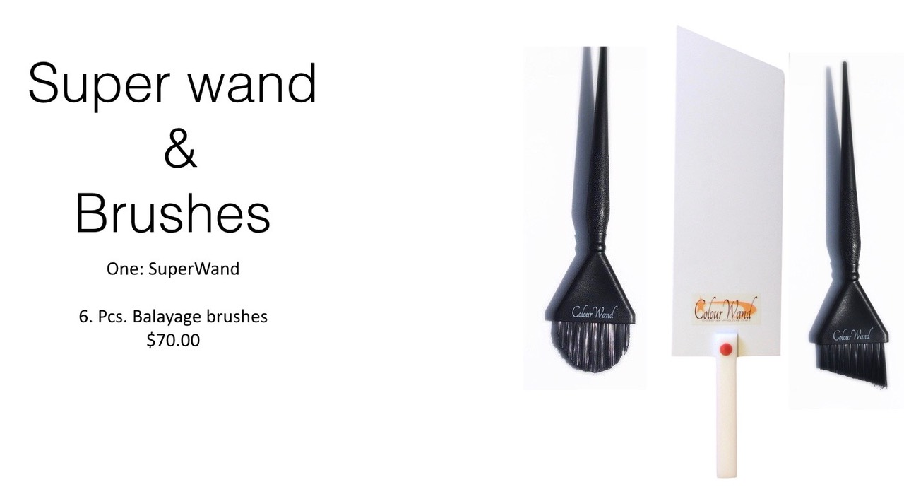 super wand -brushes.One: SuperWand  6. Pcs. Balayage brushes $70.00